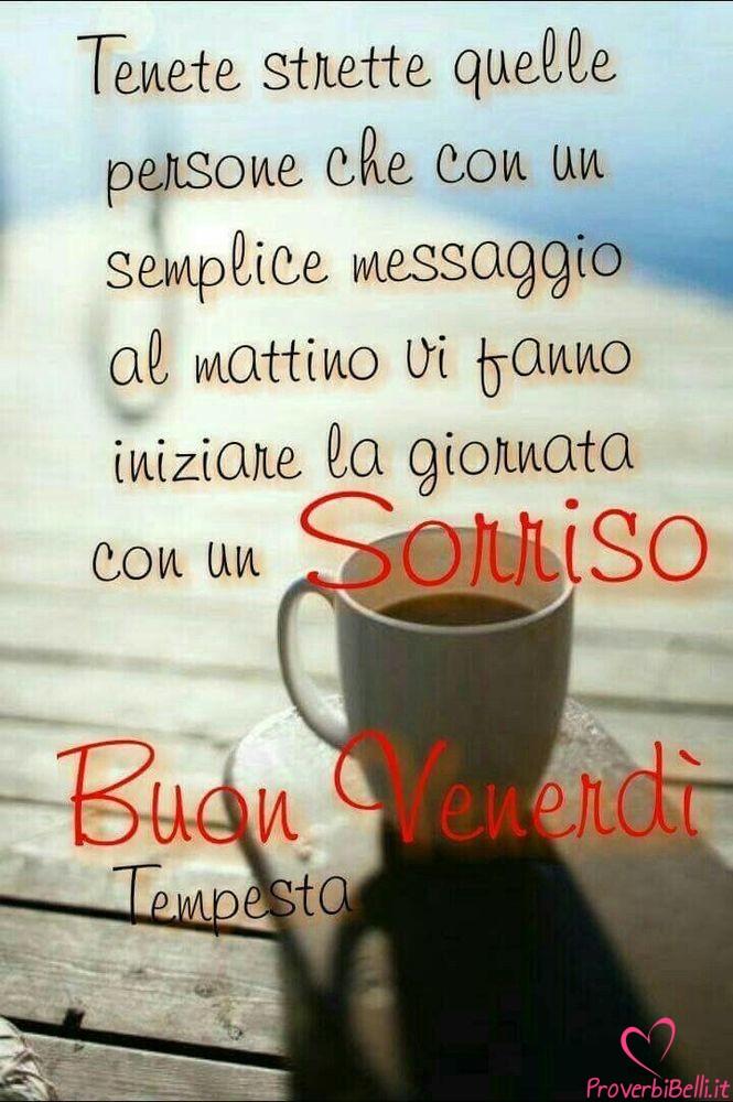 Buongiorno venerd immagini per whatsapp pagina 3 di 42 for Immagini buon lunedi amici