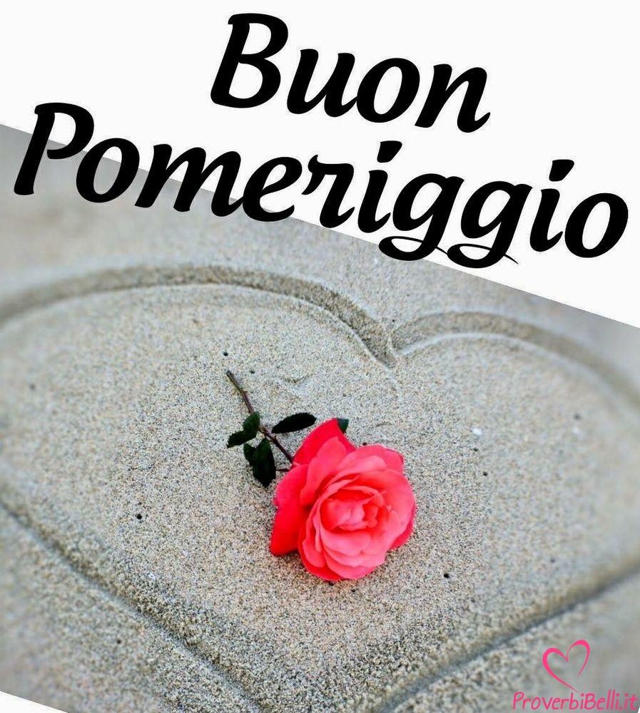 Immagini Buon Pomeriggio Nuove Proverbibelli It