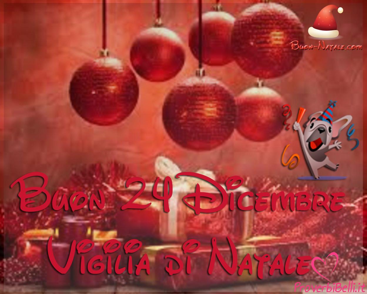 Immagini di 24 Dicembre Vigilia di Natale da Mandare su Whatsapp